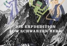 DIE EXPEDITION ZUM SCHWARZEN BERG